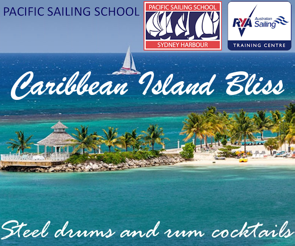 Pacific Sailing School 2019 - Caribbean Island Bliss - MPU