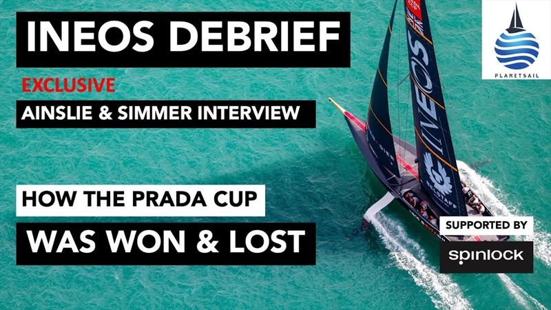 PlanetSail: INEOS America's Cup debrief with Sir Ben Ainslie Grant Simmer