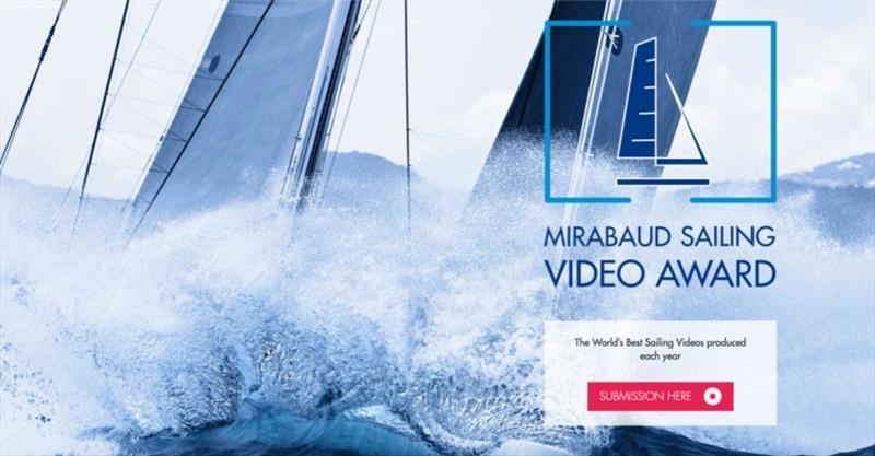 Mirabaud Sailing Video Award 2019 - Third edition launched