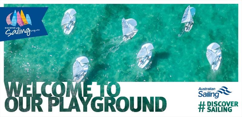 Discover Sailing campaign - Welcome to our Playground - photo © Australian Sailing