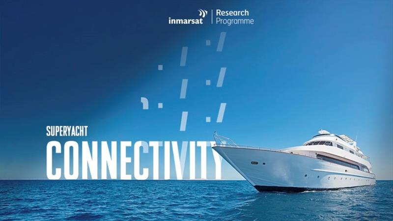 The new Inmarsat Superyacht Connectivity Report confirms that satellite communications usage and spend will continue to grow over the next five years - photo © Inmarsat